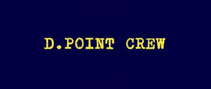 D Point Crew
