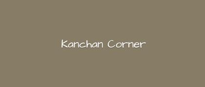 Kanchan Corner