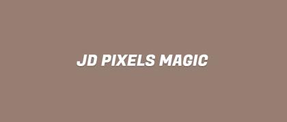 JD PIXELS MAGIC