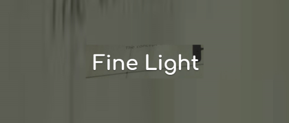 Fine Light