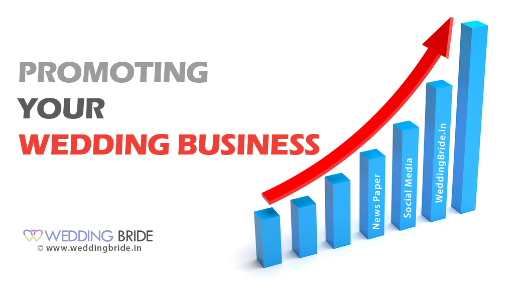 Promoting and Marketing your wedding business in india
